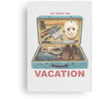 Get Ready For VACATION! Canvas Print