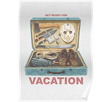 Get Ready For VACATION! Poster