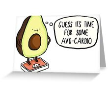 Avocado- Avo-cardio Greeting Card