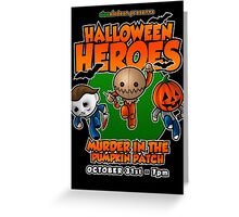 Halloween Heroes! Greeting Card