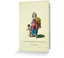 Summer habit of a Russian woman with her cloak off in 1765 Femme Russe sans sa coesse 463 Greeting Card
