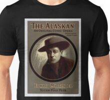 Performing Arts Posters The Alaskan an original comic opera from photo by White NY 0208 Unisex T-Shirt