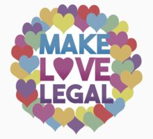 Make Love Legal – LGBTQ* pride and advocacy Kids Tee
