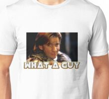 What a guy! Unisex T-Shirt