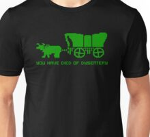 THE OREGON TRAIL - DIED OF DYSENTERY (1) Unisex T-Shirt