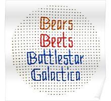 The Classic - Bears, Beets, Battlestar Galactica Poster