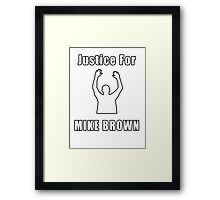 Don't Shoot (RIP Mike Brown) Framed Print