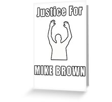 Don't Shoot (RIP Mike Brown) Greeting Card
