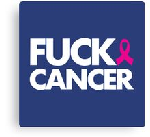 Fuck Cancer Gift and Merchandise Canvas Print