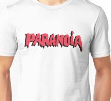 Paranoia Unisex T-Shirt