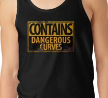 Contains Dangerous Curves Warning Sign Tank Top