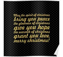 May the spirit of Christmas... Christmas Quote (Square) Poster