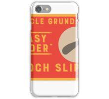 Uncle Grundle's Easy Rider Gooch Slipper iPhone Case/Skin