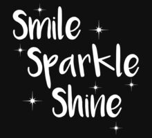 Smile, Sparkle, Shine by JessDesigns