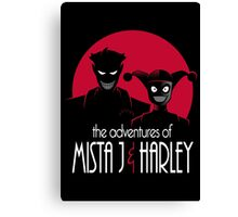 The Adventures of Mista J and Harley Canvas Print