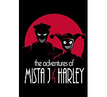The Adventures of Mista J and Harley Photographic Print
