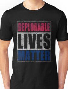 Patriotic Deplorable Lives Matter  Unisex T-Shirt