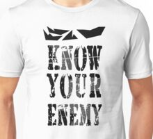 Know Your Enemy Unisex T-Shirt