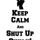 Keep Calm, and Shut Up Shinji! by Ravioli-Heichou