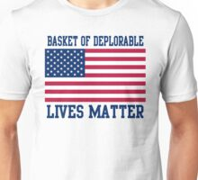 Patriotic Deplorable Lives Matter 2016 Unisex T-Shirt