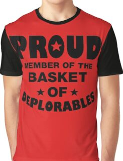 Proud Member Of The Basket Of Deplorables, Political Election President Shirt, D Trump For President T-Shirt Graphic T-Shirt