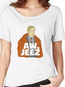 Aw, Jeez. Women's Relaxed Fit T-Shirt