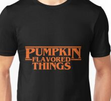 Pumpkin Flavored Things Unisex T-Shirt