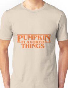 Pumpkin Flavored Things Unisex T-Shirt