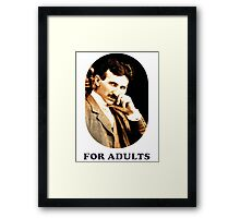 Tesla For Adults Framed Print
