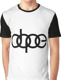 DOPE!!!! Graphic T-Shirt