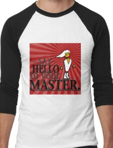 Say HELLO to your MASTER. -Red- Men's Baseball ¾ T-Shirt