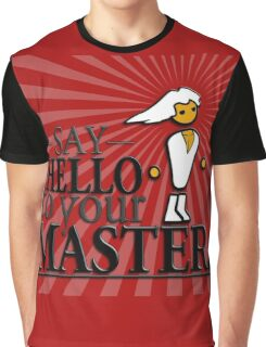 Say HELLO to your MASTER. -Red- Graphic T-Shirt