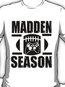 Madden Season T-Shirt