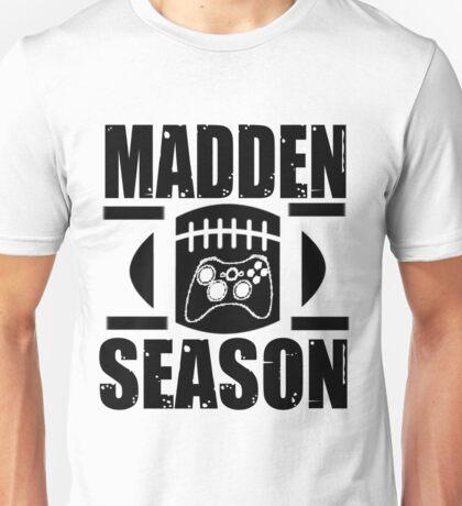 Madden Season Unisex T-Shirt