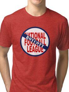 Boycott the NFL Tri-blend T-Shirt