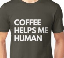 Coffee Helps Me Human Unisex T-Shirt