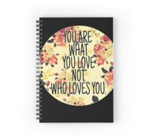 You Are Spiral Notebook
