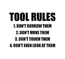 Tool Rules Photographic Print