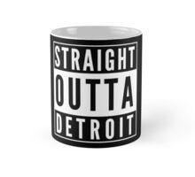 Straight Outta Detroit Mug