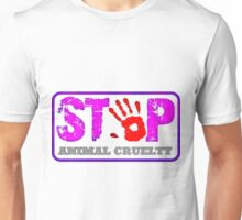 STOP violence against animals! Unisex T-Shirt