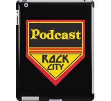 Podcast ROCK CITY Podcast! iPad Case/Skin
