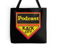 Podcast ROCK CITY Podcast! Tote Bag