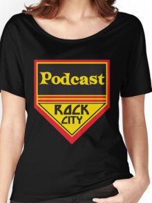 Podcast ROCK CITY Podcast! Women's Relaxed Fit T-Shirt