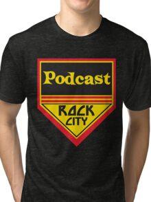 Podcast ROCK CITY Podcast! Tri-blend T-Shirt