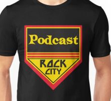 Podcast ROCK CITY Podcast! Unisex T-Shirt