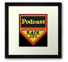 Podcast ROCK CITY Podcast! Framed Print