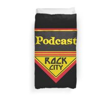 Podcast ROCK CITY Podcast! Duvet Cover