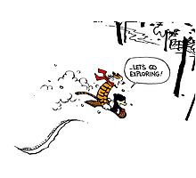Calvin and Hobbes - Let's Go Exploring Photographic Print