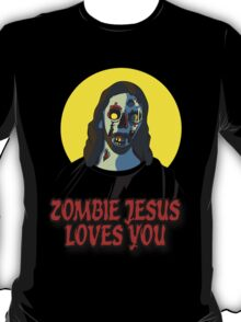 Zombie Jesus Loves You T-Shirt