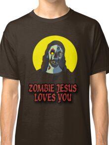 Zombie Jesus Loves You Classic T-Shirt